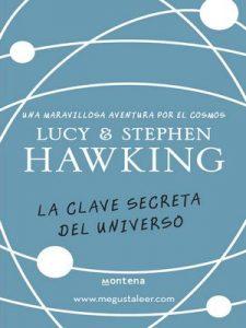 La clave secreta del universo (La clave secreta del universo 1) – Lucy Hawking [ePub & Kindle]