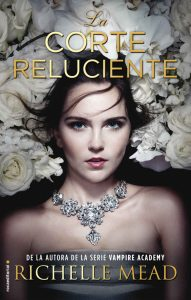 La corte reluciente – Richelle Mead, Elia Maqueda [ePub & Kindle]