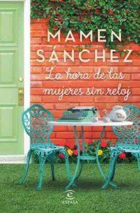 La hora de las mujeres sin reloj – Mamen Sánchez [ePub & Kindle]
