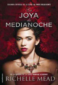 La joya de medianoche (Roca Juvenil) – Richelle Mead, María Enguix [ePub & Kindle]