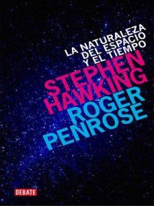 La naturaleza del espacio y del tiempo – Stephen Hawking [ePub & Kindle]