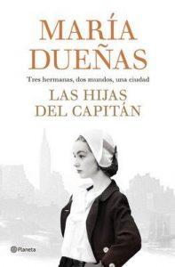 Las hijas del Capitán (Volumen independiente) – María Dueñas [ePub & Kindle]