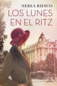 Los lunes en el Ritz – Nerea Riesco [ePub & Kindle]