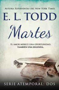 Martes (Atemporal nº 2) – E. L. Todd [ePub & Kindle]