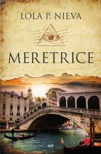 Meretrice – Lola P. Nieva [ePub & Kindle]