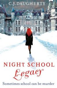 Night School: Legacy: Number 2 in series – C. J. Daugherty [ePub & Kindle] [English]