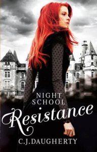 Night School: Resistance: Number 4 in series – C. J. Daugherty [ePub & Kindle] [English]