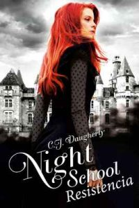 Night School Resistencia – C. J. Daugherty, Sofia Pons [ePub & Kindle]