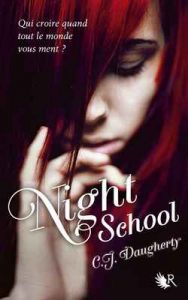 Night School – Tome 1: 01 (R) – C. J. Daugherty, Cécile Moran [ePub & Kindle] [French]