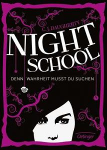 Night School. Denn Wahrheit musst du suchen: Band 3 – C. J. Daugherty, Carolin Liepins [ePub & Kindle] [German]