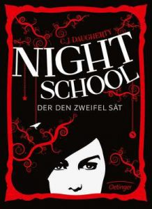 Night School. Der den Zweifel sät: Band 2 – C. J. Daugherty, Carolin Liepins [ePub & Kindle] [German]