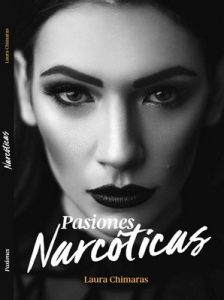 Pasiones Narcoticas – Laura Chimaras [ePub & Kindle]