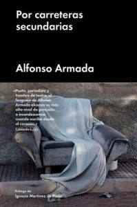 Por carreteras secundarias (Ensayo General) – Alfonso Armada, Corina Arranz [ePub & Kindle]