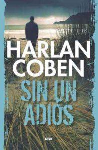 Sin un adiós – Harlan Coben, Ramón de España Renedo [ePub & Kindle]