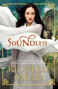 Soundless – Richelle Mead, Del Nuevo Extremo [ePub & Kindle]