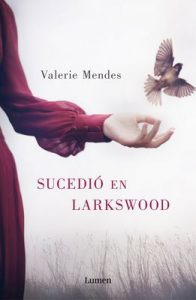 Sucedió en Larkswood – Valerie Mendes [ePub & Kindle]
