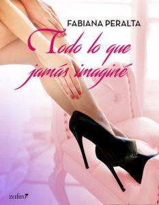 Todo lo que jamás imaginé – Fabiana Peralta [ePub & Kindle]
