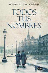 Todos tus nombres – Fernando García Pañeda [ePub & Kindle]