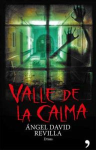 Valle de la calma – Ángel David Revilla, Dross [ePub & Kindle]