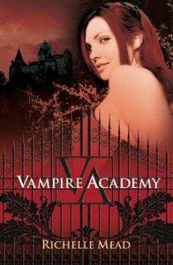 Vampire Academy (Vampire Academy 1) – Richelle Mead [ePub & Kindle]