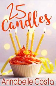 25 Candles: A Novella (Dean and Callie Book 3) – Annabelle Costa [ePub & Kindle] [English]