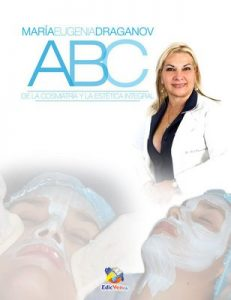 ABC de la Cosmiatría y la Estética Integral (Estética y cosmiatría integral con salud total nº 1) – Maria Draganov [ePub & Kindle]