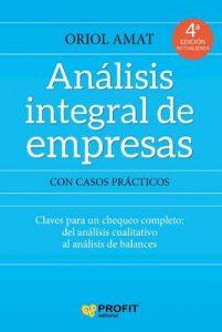 Analisis Integral de Empresas con Casos Prácticos – Oriol Amat Salas [ePub & Kindle]