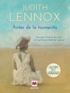 Antes de la tormenta (Grandes Novelas) – Judith Lennox, Isabel Murillo Fort [ePub & Kindle]