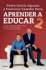 Aprender a educar 2: Casos prácticos para evitar el mal comportamiento y el fracaso escolar (CLAVE) – Pedro García Aguado, Francisco Castaño Mena [ePub & Kindle]