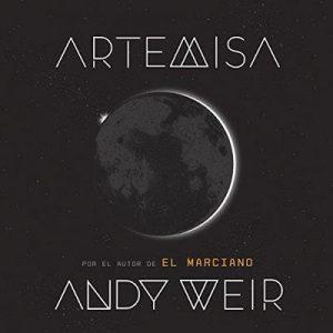 Artemisa – Andy Weir [Narrado por Isabel Valls] [Audiolibro] [Español]