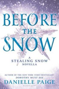 Before the Snow: A Stealing Snow Novella – Danielle Paige [ePub & Kindle] [English]