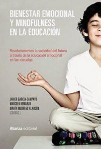 Bienestar emocional y Mindfulness en la educación (Alianza Ensayo) – Javier García-Campayo, Marcelo Demarzo [ePub & Kindle]