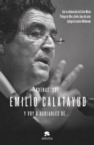 Buenas, soy Emilio Calatayud y voy a hablarles de… – Emilio Calatayud [ePub & Kindle]