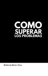 Cómo superar los problemas (Somos n° 5) – María José Pozo [ePub & Kindle]