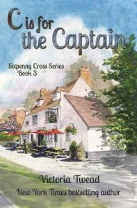 C is for the Captain (Sixpenny Cross Book 3) – Victoria Twead [ePub & Kindle] [English]