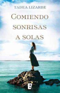Comiendo sonrisas a solas – Tadea Lizarbe Horcada [ePub & Kindle]