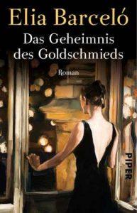 Das Geheimnis des Goldschmieds: Roman – Elia Barceló, Stefanie Gerhold [ePub & Kindle] [German]
