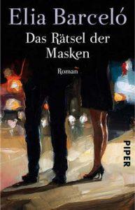 Das Rätsel der Masken: Roman – Elia Barceló, Stefanie Gerhold [ePub & Kindle] [German]