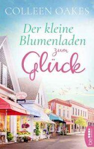 Der kleine Blumenladen zum Glück – Colleen Oakes [ePub & Kindle] [German]