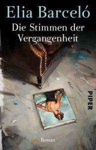 Die Stimmen der Vergangenheit: Roman – Elia Barceló, Stefanie Gerhold [ePub & Kindle] [German]