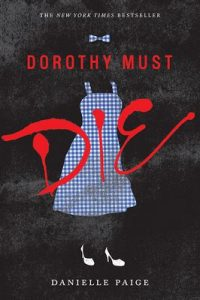Dorothy Must Die – Danielle Paige [ePub & Kindle] [English]