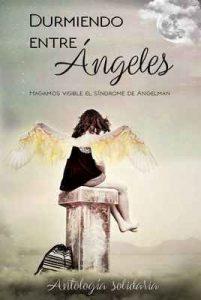 Durmiendo entre Ángeles: Antología Solidaria – Desing, Vazquez, Alonso, S. Gomez [ePub & Kindle]