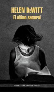 El último samurái – Helen Dewitt [ePub & Kindle]