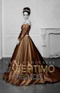 El Séptimo Pecado (Saga Ordinales nº 3) – Phavy Prieto [ePub & Kindle]
