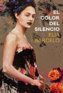 El color del silencio (Novela) – Elia Barceló [ePub & Kindle]