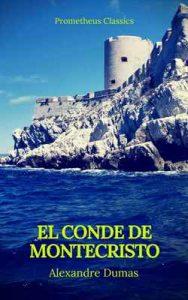 El conde de montecristo (Prometheus Classics) – Alexandre Dumas, Prometheus Classics [ePub & Kindle]