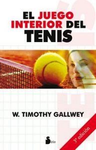 El juego interior del tenis – W. Timothy Gallwey [ePub & Kindle]