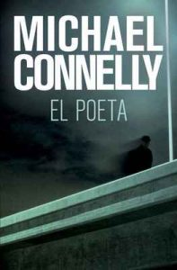 El poeta – Michael Connelly, Darío Giménez [ePub & Kindle]