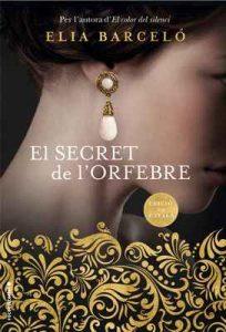El secret de l'orfebre (Novela) – Elia Barceló, Jordi Vidal i Tubau [ePub & Kindle] [Catalán]