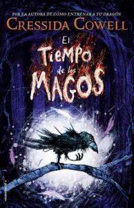 El tiempo de los magos (Roca Juvenil) – Cressida Cowell, Scheherezade Surià [ePub & Kindle]